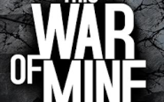 Скачать This War of Mine на андроид 1.5.5.b630